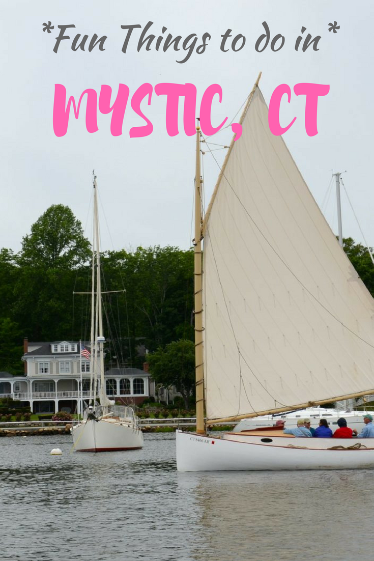 Fun things to do in Mystic, CT.