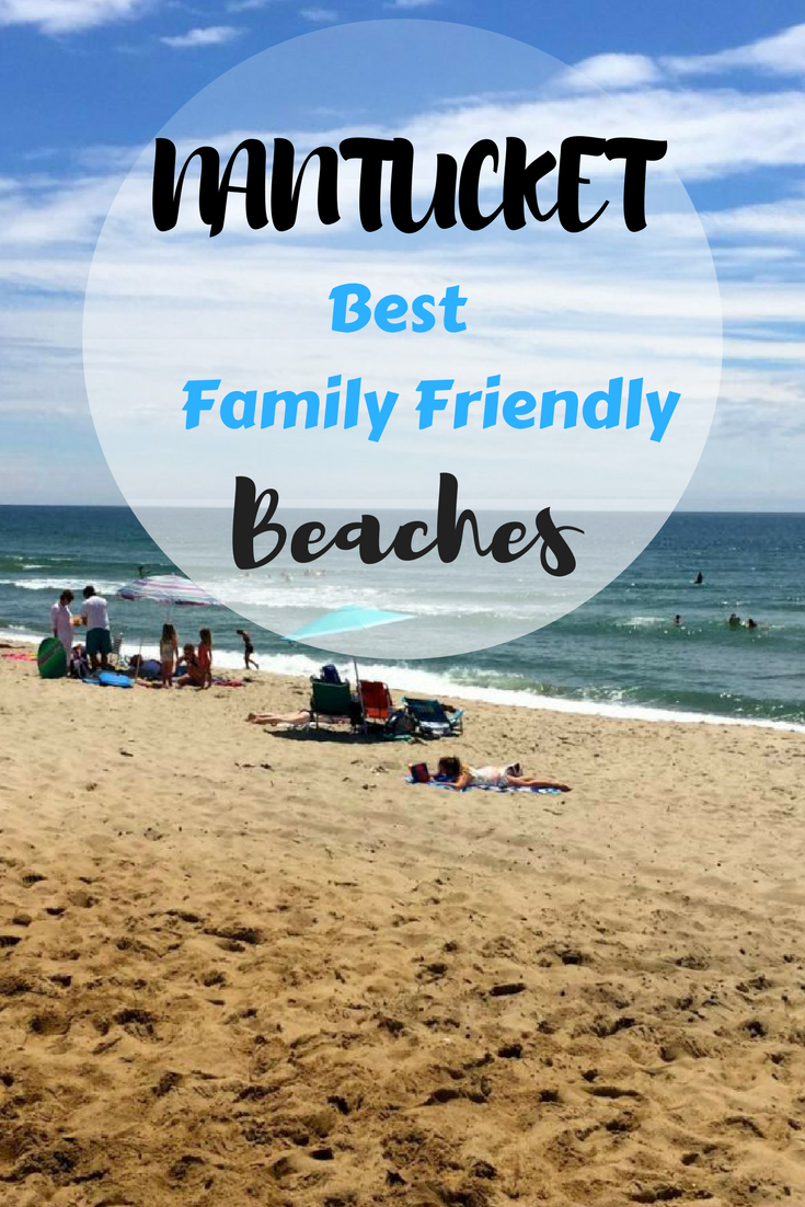 The best family friendly beaches on Nantucket island.