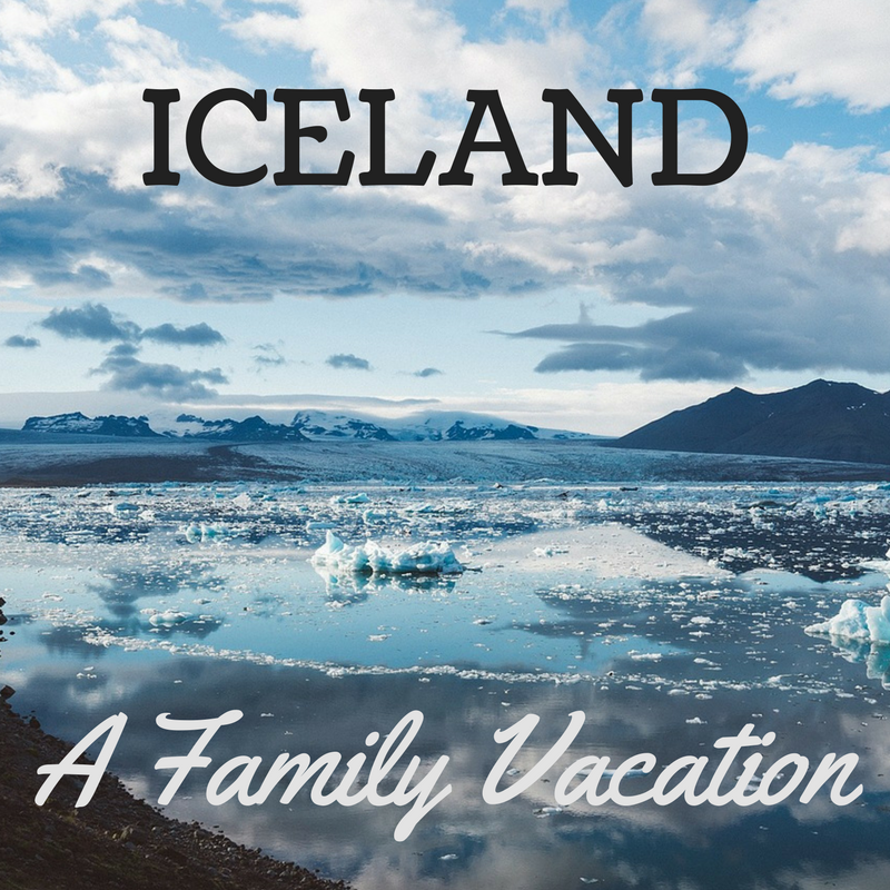 A family vacation to Iceland in Europe travel