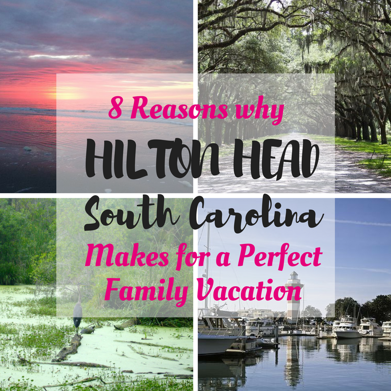 Hilton Head, SC is the perfect family vacation destination.