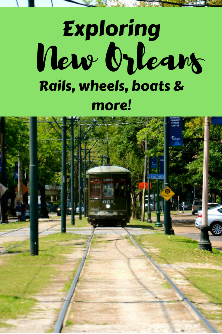 Exploring New Orleans on its different modes of transportation.