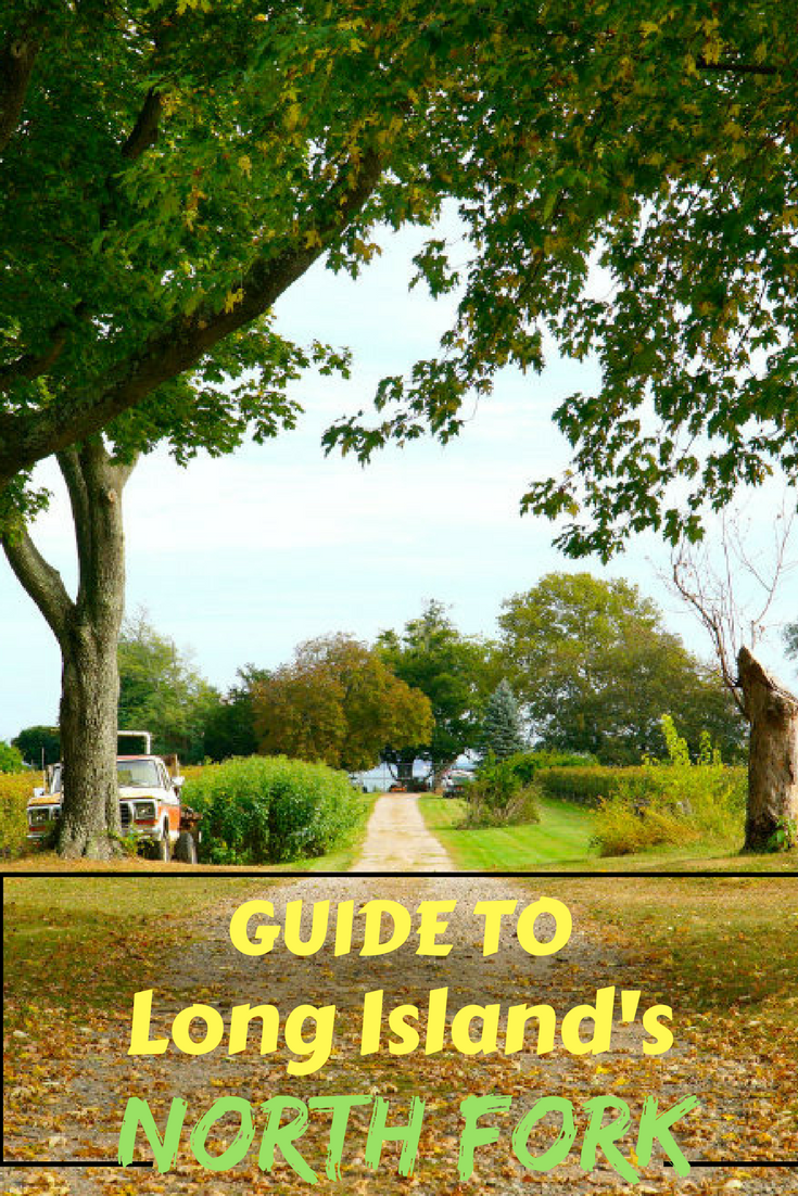 Guide to the North Fork, Long Island