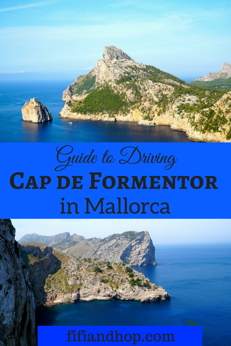 Guide to the drive to Cap de Formentor in Mallorca
